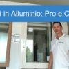 L'infisso in alluminio Termico – Scopri i Pro e Contro